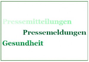 Pressemeldungen Gesundheit