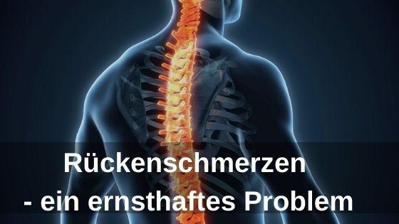 Rückenschmerzen - ein ernsthaftes Problem
